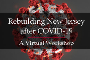 Rebuilding New Jersey after COVID-19