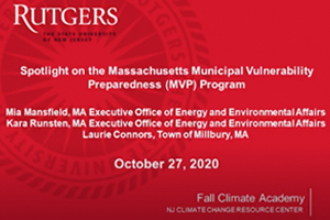Spotlight on the Massachusetts Municipal Vulnerability Preparedness (MVP) Program