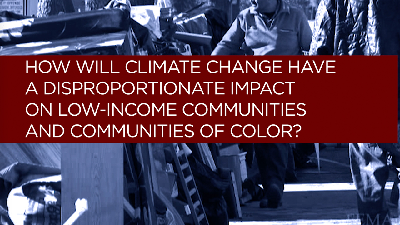 How will climate change have a disproportionate impact on low-income communities and communities of color?